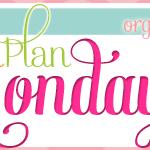 Menu Monday ~ March 31, 2014