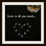 Love is All You Need…
