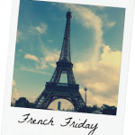 French Friday ~ 10 Francophile Pages