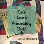 Dee's Favorite Homemaking Books