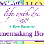 Dee's Favorite Homemaking Books