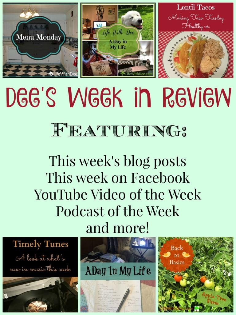 Dee's Week in Review ~ 1/23/16