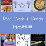 Dee's Week in Review ~ January 30, 2016