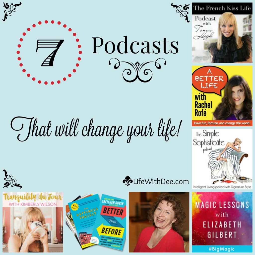 7 Life-changing Podcasts