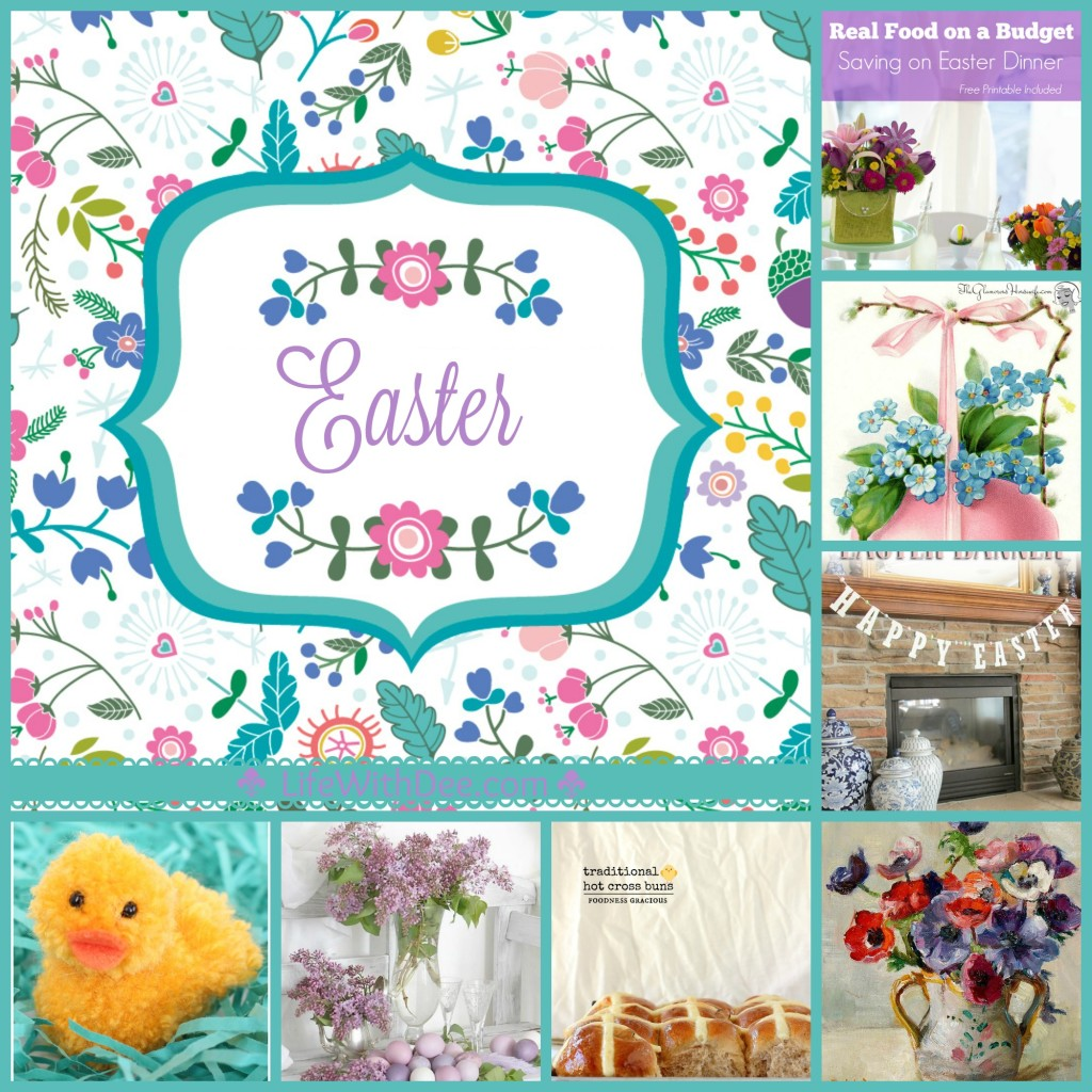 Easter Roundup ~ Recipes, Decor, Crafts, etc.