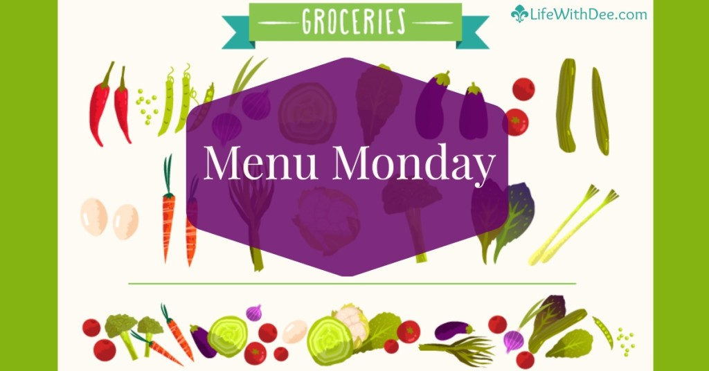 Menu Monday ~ May 2, 2016
