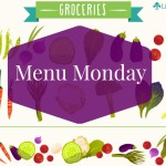 Menu Monday ~ March 21, 2016