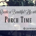 Porch Time ~ My Favorite Season