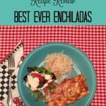 The Best Ever Enchiladas ~ Pinterest Recipe Review