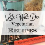 Vegetarian Recipes ~ An Ongoing Collection