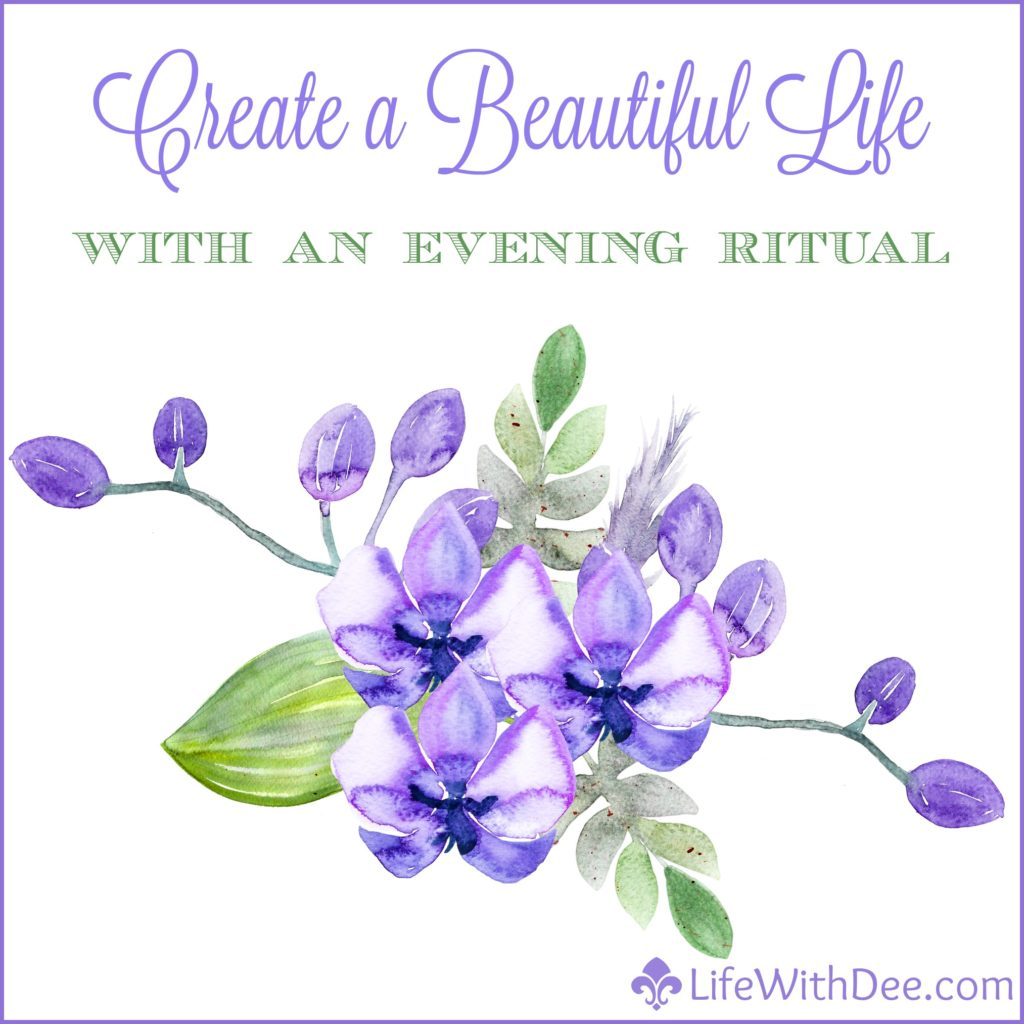 Create a Beautiful Life With an Evening Ritual