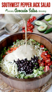 Southwest-Pepper-Jack-Salad-with-Creamy-Avocado-Salsa-Dressing