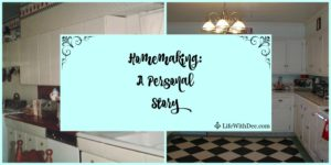 Homemaking A Personal Story