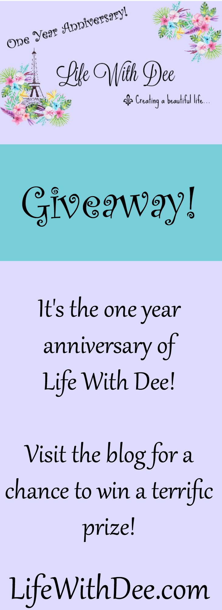 Life With Dee One Year Anniversary Giveaway!