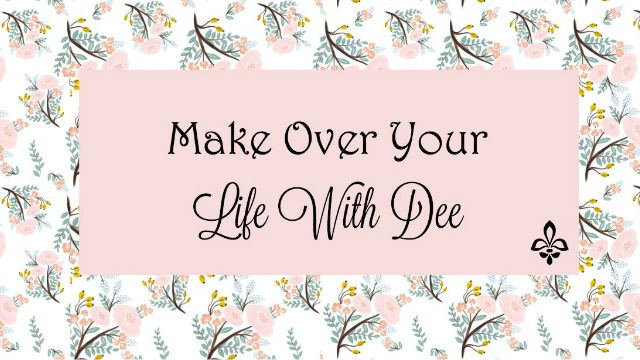 Make Over Your Life With Dee Facebook Group