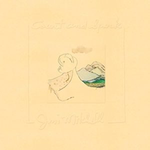 Joni Mitchell ~ Court and Spark