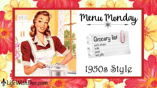 Menu Monday 1950s Style