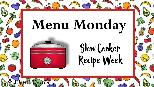 Menu Monday Slow Cooker Recipe Week