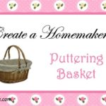 Create a Homemaker's Puttering Basket
