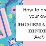 How To Create Your Own Homemaking Binder