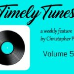 Timely Tunes ~ Volume 50!