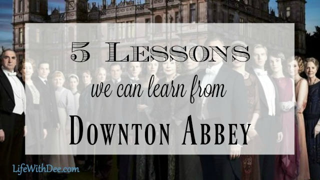 5 Lessons from Downton Abbey