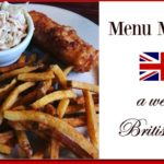 Menu Monday ~ A British Influence