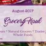 A Monthly Grocery Haul ~ August 2017