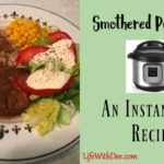 Smothered Pork Chops ~ An Instant Pot Recipe