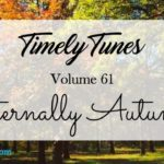 Timely Tunes ~ Volume 61