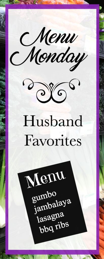 Menu Monday ~ Husband Favorites