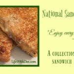 National Sandwich Day ~ A Collection of Favorites