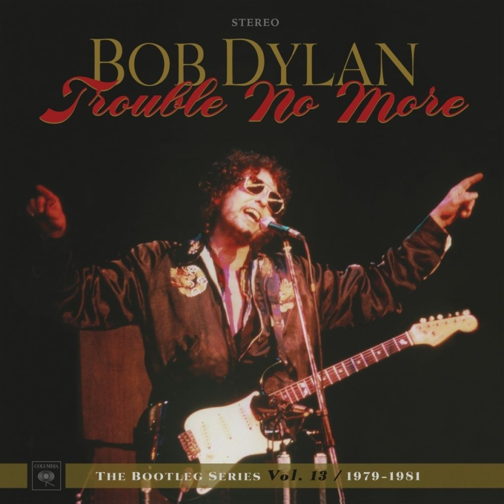 Bob Dylan - Trouble No More