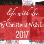 Dee's 2017 Wish List