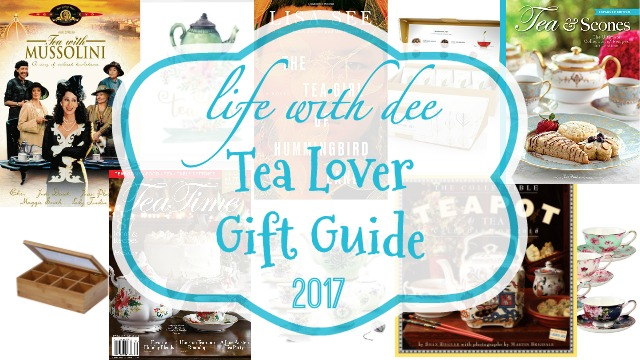 Tea Lover Gift Guide 2017