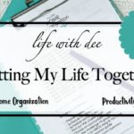 Getting My Life Together – Want to Join Me?