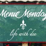 Menu Monday ~ January 22, 2018