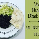 Vegan Brazilian Black Beans ~ An Instant Pot Recipe