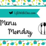 Menu Monday ~ September 10, 2018