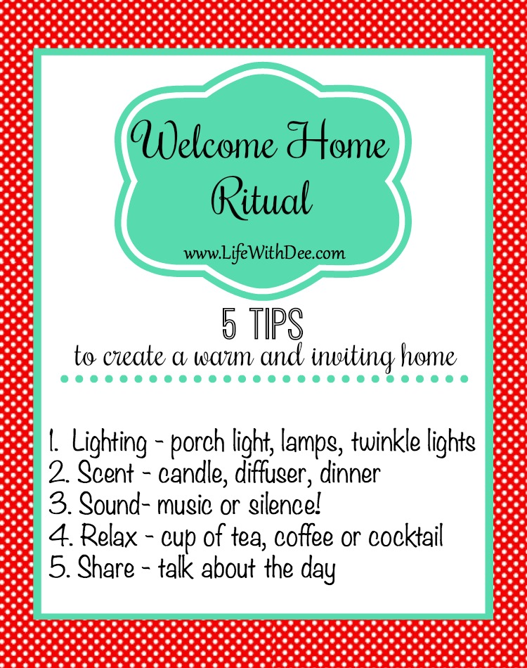 Create a Welcome Home Ritual - 5 tips