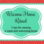 Create a Welcome Home Evening Ritual