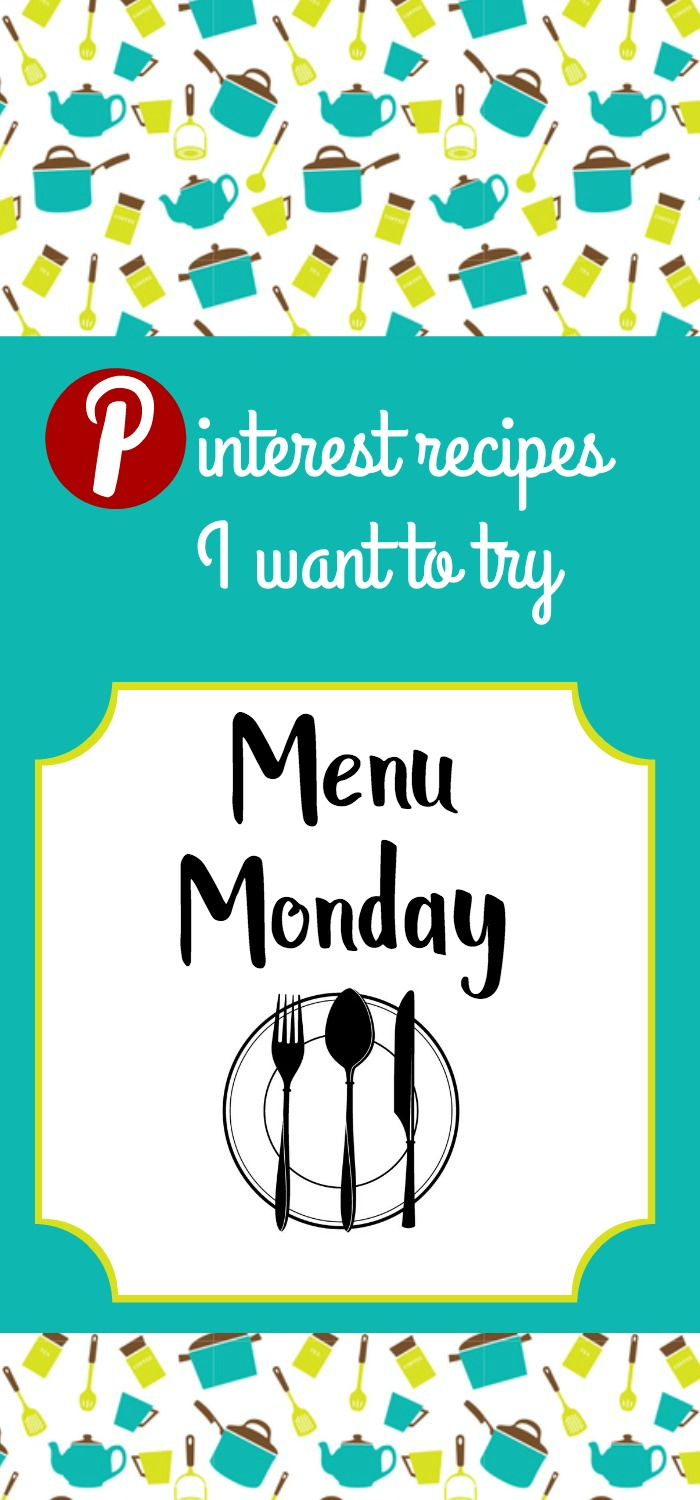 Menu Monday Pinterest Recipes