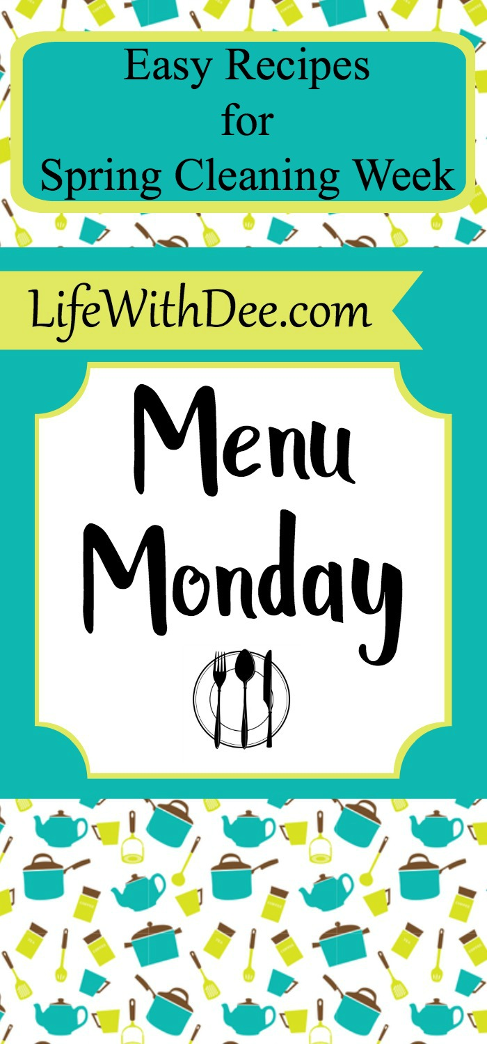 Menu Monday Spring Cleaning Week