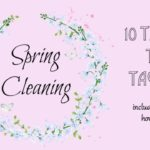 10 Tasks to Tackle During Spring Cleaning