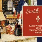 Bastille Day ~ 2018 LWD Francophile Week