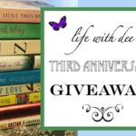Life With Dee ~ Third Anniversary Giveaway!
