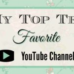 My Top Ten Favorite YouTube Channels