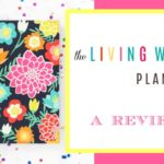 The Living Well Planner ~ A Review