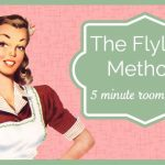 The FlyLady Method: 5 Minute Room Rescue