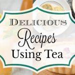 Delicious Tea Recipe Roundup